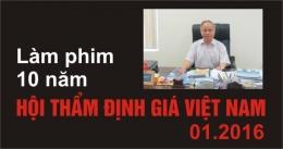 Làm phim cho Hội Thẩm định giá Việt Nam